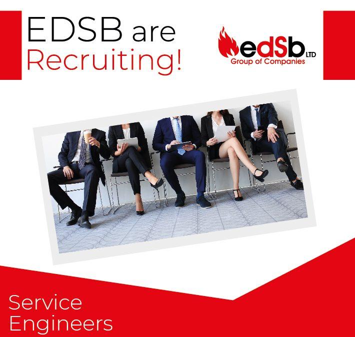 EDSB are recruiting for Service Engineers in the South