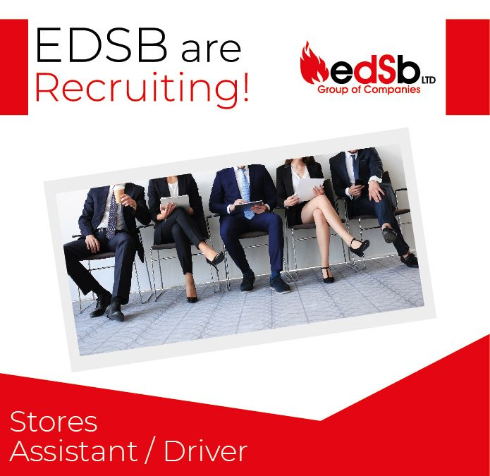 EDSB are recruiting for a Stores Assistant / Driver